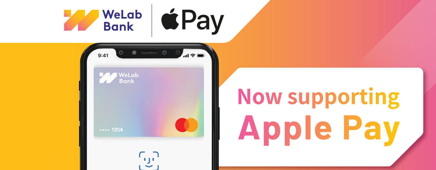 WeLab Bank Now Supports Apple Pay for Safe and Secure Transactions
